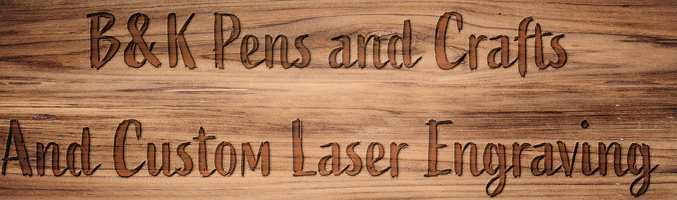 B&K Pens and Crafts and Custom Laser Engraving